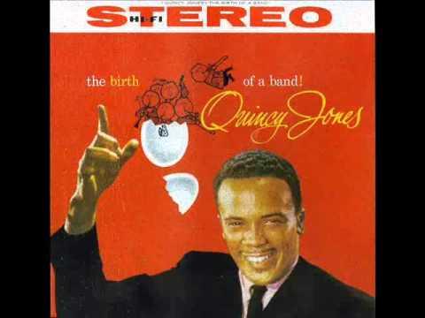 Quincy Jones & His Orchestra -- Moanin