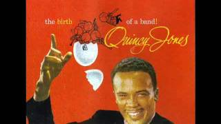 Quincy Jones & His Orchestra -- Moanin