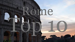 Rome Top 10 Tourist Attractions!