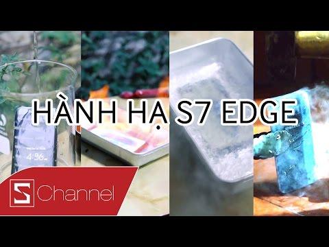 Schannel - HÀNH HẠ GALAXY S7 EDGE: Liệu em nó có sống sót trước Axit, Nitơ lỏng, Búa tạ, Cồn 90 độ?