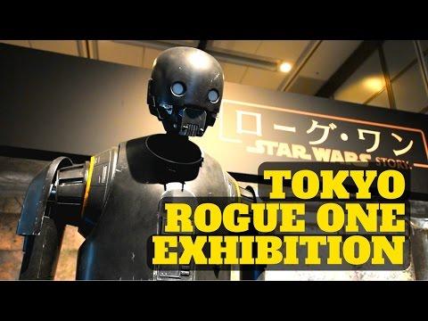 Tokyo Star Wars Rogue One Exhibition