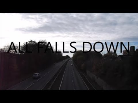 ALL FALLS DOWN - MUSIC VIDEO