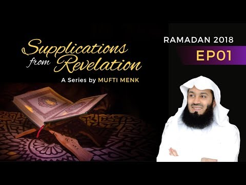 Supplications Series 2018 EP01 - Mufti Menk