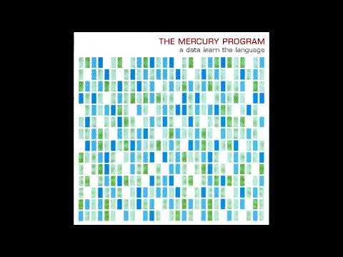 The Mercury Program - Tequesta (HQ) mp3
