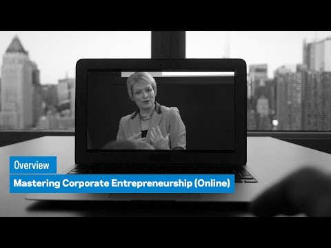 Mastering Corporate Entrepreneurship (Online): Overview