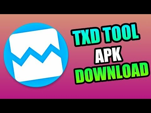 Download How To Download Txd Tool For Free Android No Root