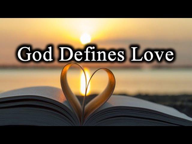 God Defines Love - June 27th, 2021