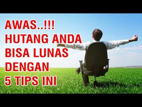 AWAS, Hutang Anda Bisa Lunas dengan 5 Tips Ini
