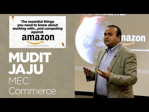 WPP Amazon Event 2017 | Mudit Jaju, Senior Partner & Head of MEC Commerce - MEC