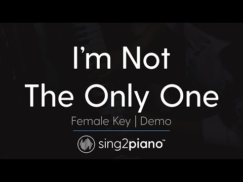 I'm Not The Only One (Female Key - Piano Karaoke Demo) Sam Smith