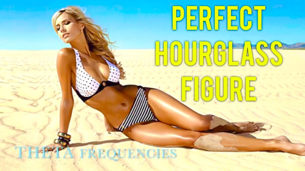 01e5827f7d839 🔮GET A PERFECT HOURGLASS FIGURE FAST!! BINAURAL BEAT MEDITATION SUBLIMINAL  FREQUENCY HYPNOSIS🔮