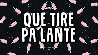QUE TIRE PA' LANTE - DADDY YANKEE | DURA DJ