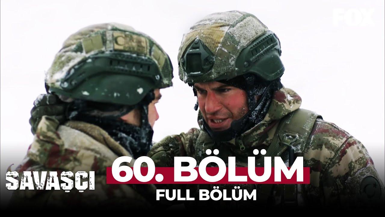 Savaşçı 60. Bölüm