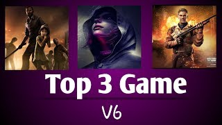 Top 3 android games 2019 review | Top Best | v6