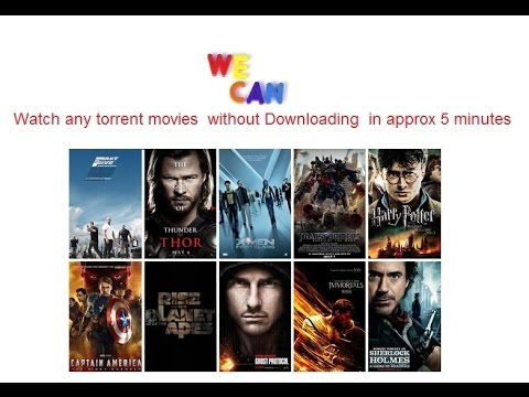 Watch any torrent movies  without...