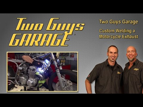 Custom Welding a Motorcycle Exhaust System | Two Guys Garage