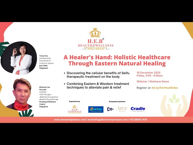 HER Health & Wellness 18 December 2020: A Healer's Hand