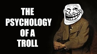 Notes From Underground - The Psychology of a Troll