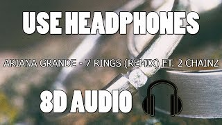 Ariana Grande - 7 Rings (Remix) ft. 2 Chainz (8D AUDIO) Video