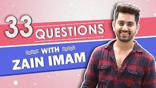 33 Questions Ft. Zain Imam | Walk The Talk | S01EP01