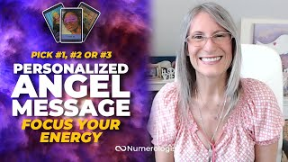 Angel Message 😇 Focus Your Energy (Personalized Angel Card Reading)