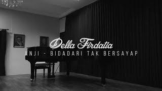 Video Anji - Bidadari Tak Bersayap | Cover By Della Firdatia download MP3, 3GP, MP4, WEBM, AVI, FLV Maret 2018