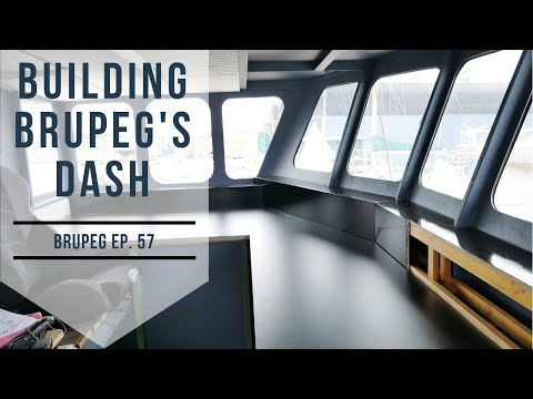 Building The Wheelhouse Dash - Building Brupeg Ep. 57