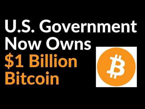 U.S. Government Now Owns $1 Billion Bitcoin