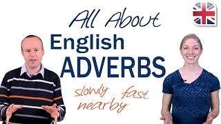 Adverbs in English - Learn All About English Adverbs