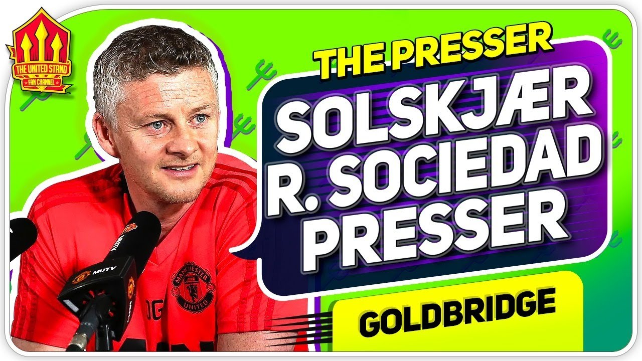 Solskjaer Press Conference Reaction! Manchester United vs Real Sociedad