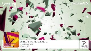 Antillas & Vitodito feat. Fiora - Disconnected (Original Mix)
