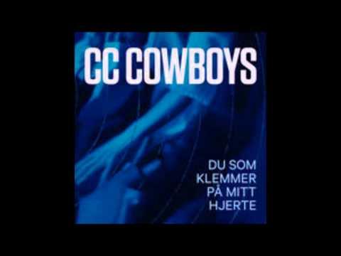 CC Cowboys - Du som klemmer på mitt hjerte