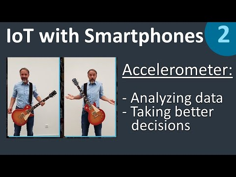 ANALYZE SENSOR DATA from IoT devices and take better decisions - IoT with Smartphones 2/5