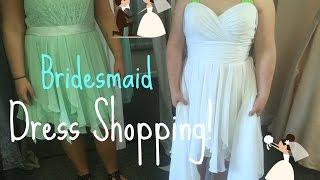 Bridesmaid Dress Shopping!!
