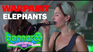 Warpaint - 'Elephants' + Jam (Live 2014)