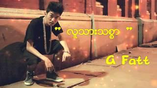 ထာဝရထက္တစ္ ရက္ပို - G Fatt - Myanmar New Song 2015