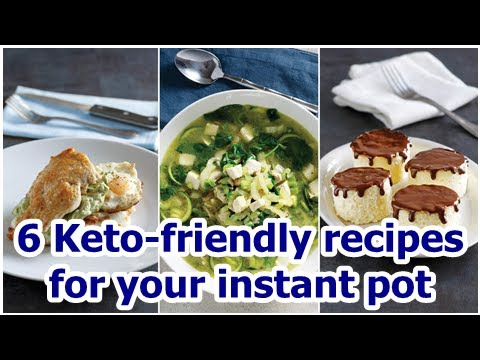 6 Keto-friendly recipes for your instant pot