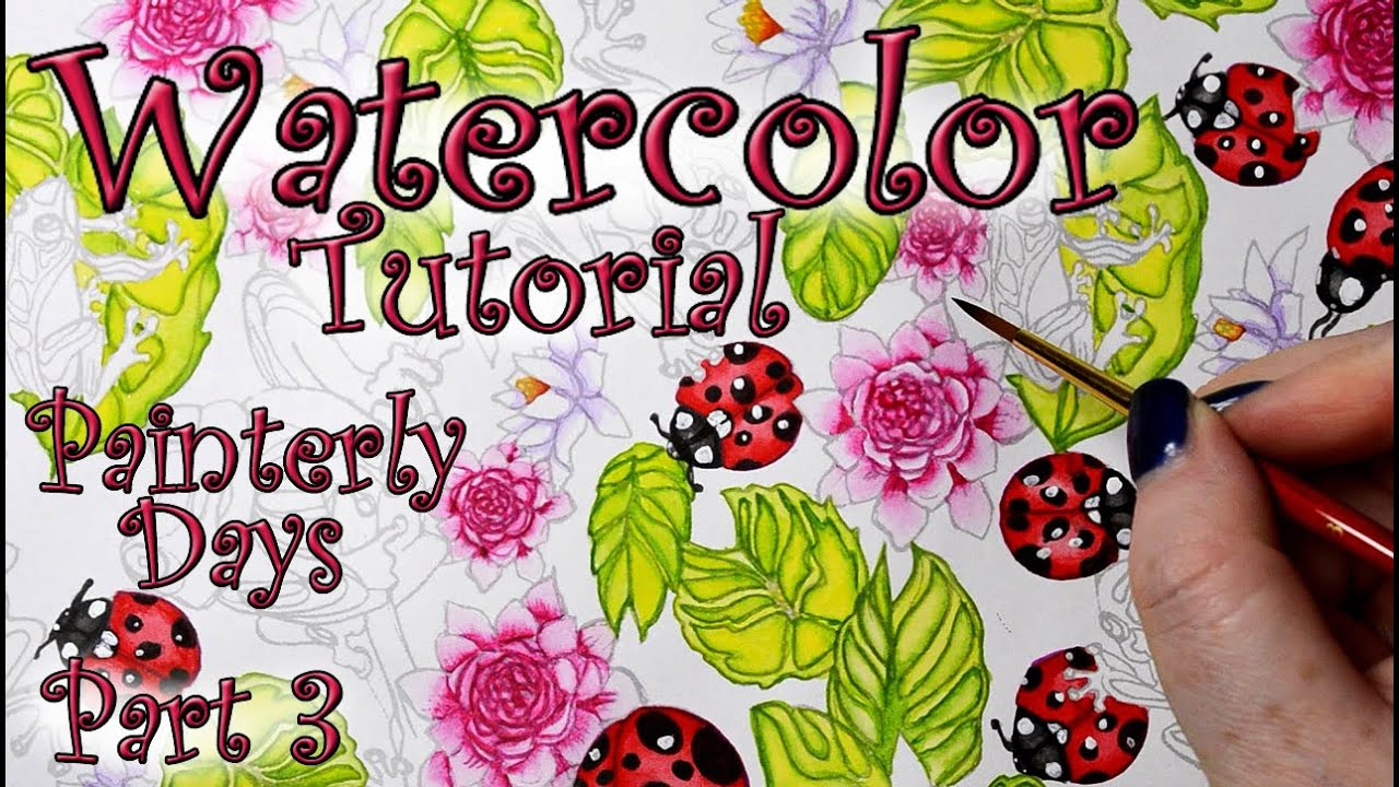 Coloring Book Tutorial Painterly Days Water Lily Watercolor ...