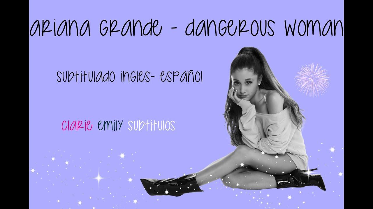 Ariana Grande | Dangerous Woman | Español - Ingles | CES