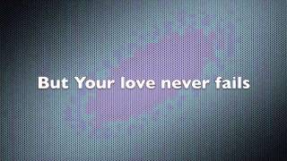 Your Love Never Fails (feat. Chris Quilala)