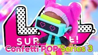 Unbox Daily: LOL Surprise | SERIES 3 | Confetti POP | OMG NO DOUBLES!!