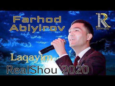 Farhod Abiyirov - Laqayim | Фарход Абийиров - Лакайим | [RealShou2020]
