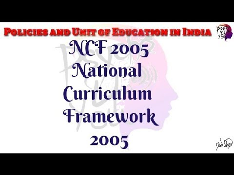 NCF 2005 (National Curriculum Framework 2005)