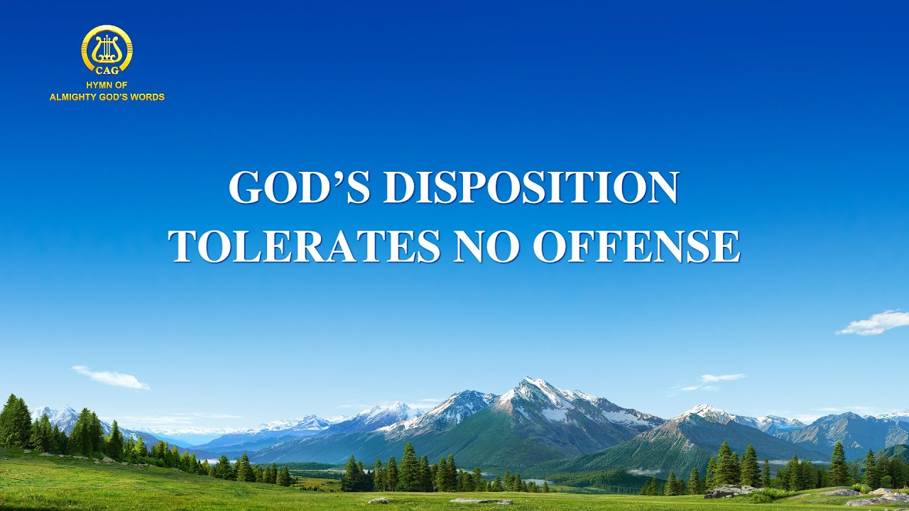 """2021 English Christian Song With Lyrics   """"God's Disposition Tolerates No Offense"""""""