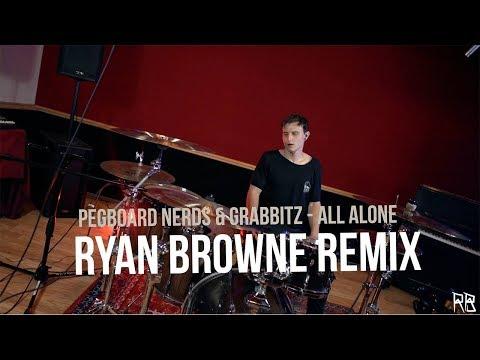 Pegboard Nerds & Grabbitz - All Alone (Ryan Browne Remix)