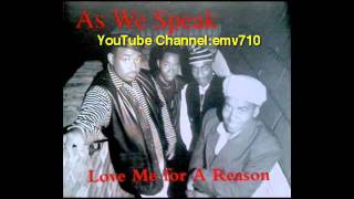 Love Me For A Reason - As We Speak