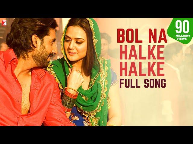 Bol Na Halke Halke Full Song Jhoom Barabar Jhoom Abhishek