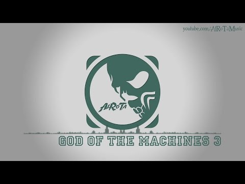 God Of The Machines 3 by Cecilia Lindh - [Electro Music]