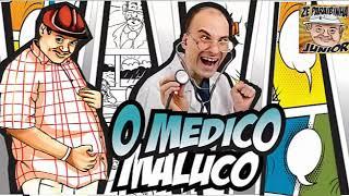 ZE LEZIN O MEDICO MALUCO