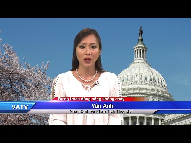 VATVOnline News: ??ng Trách Dòng Sông Không Ch?y